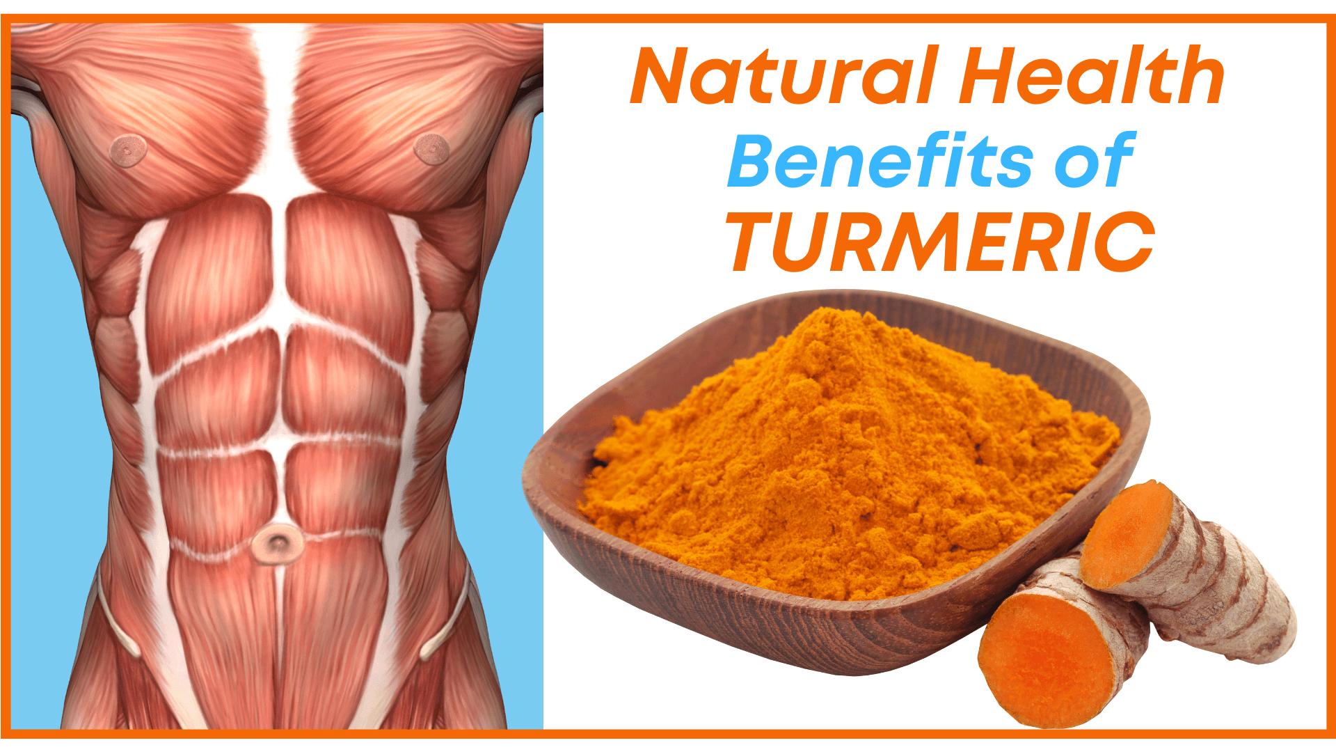 Natural Health Benefits of Turmeric